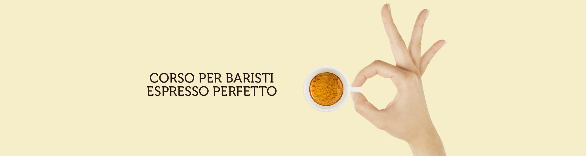 Corso Espresso perfetto