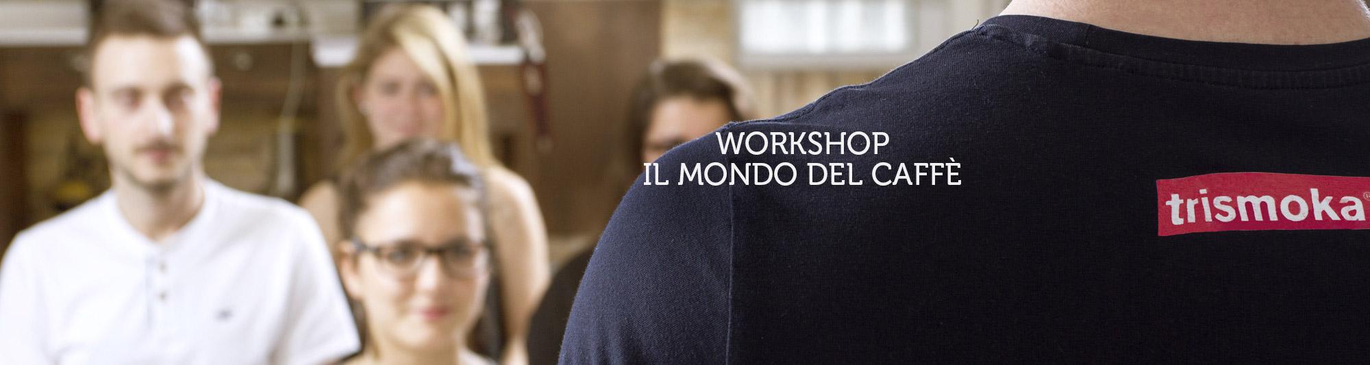 Corso Workshop Il mondo del Caffè